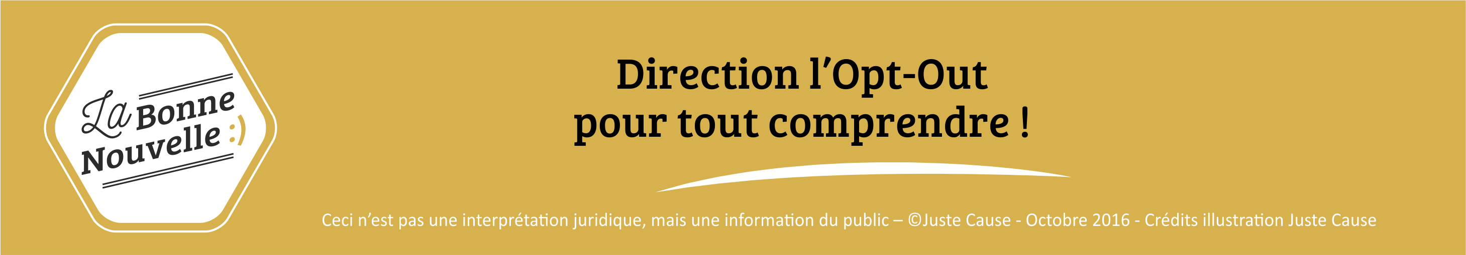infographie juridique Juste Cause opt in